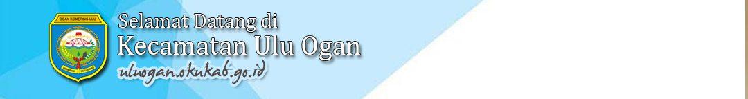 .:: Situs Resmi Kecamatan Ulu Ogan ::.